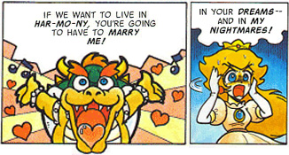 BowserToPeach-And now you must marry me